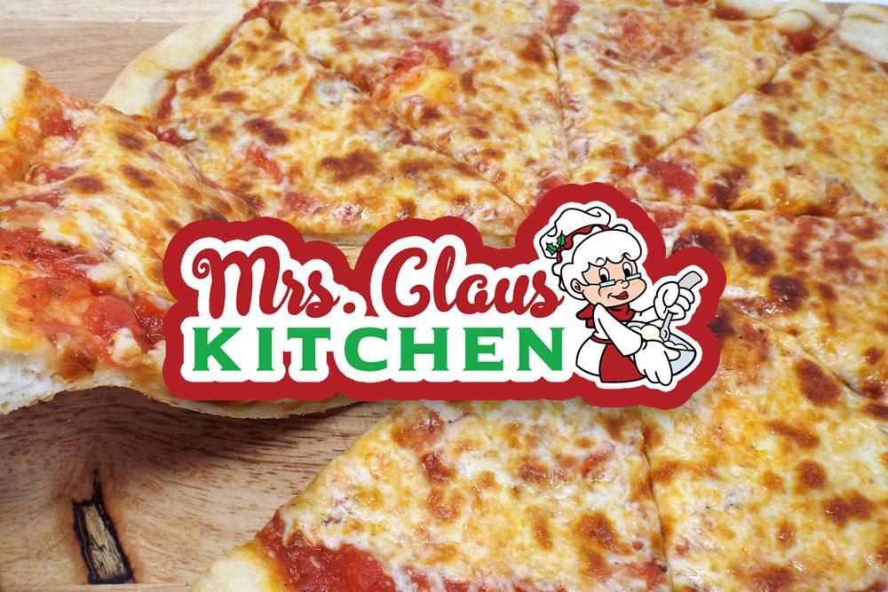 Mrs. Claus' Kitchen - Pizza